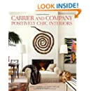 Carrier and Company: Positively Chic Interiors