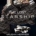 The Lost Starship Audiobook by Vaughn Heppner Narrated by David Stifel