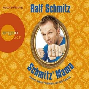 Schmitz' Mama Audiobook