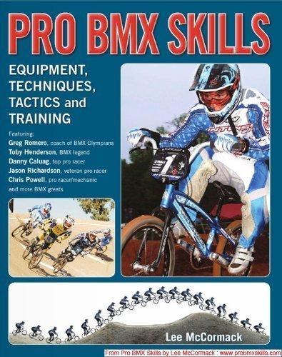 Pro BMX Skills (Pro BMX Skills: Equipment, Techniques, Tactics and Training) Paperback - Skills Pro Bmx