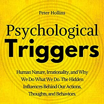 Amazon com: Psychological Triggers: The Hidden Influences