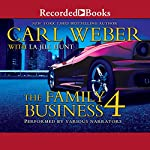 The Family Business 4: A Family Business Novel | La Jill Hunt,Carl Weber