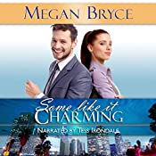 Some Like It Charming: It's Only Temporary, Book 1 | Megan Bryce