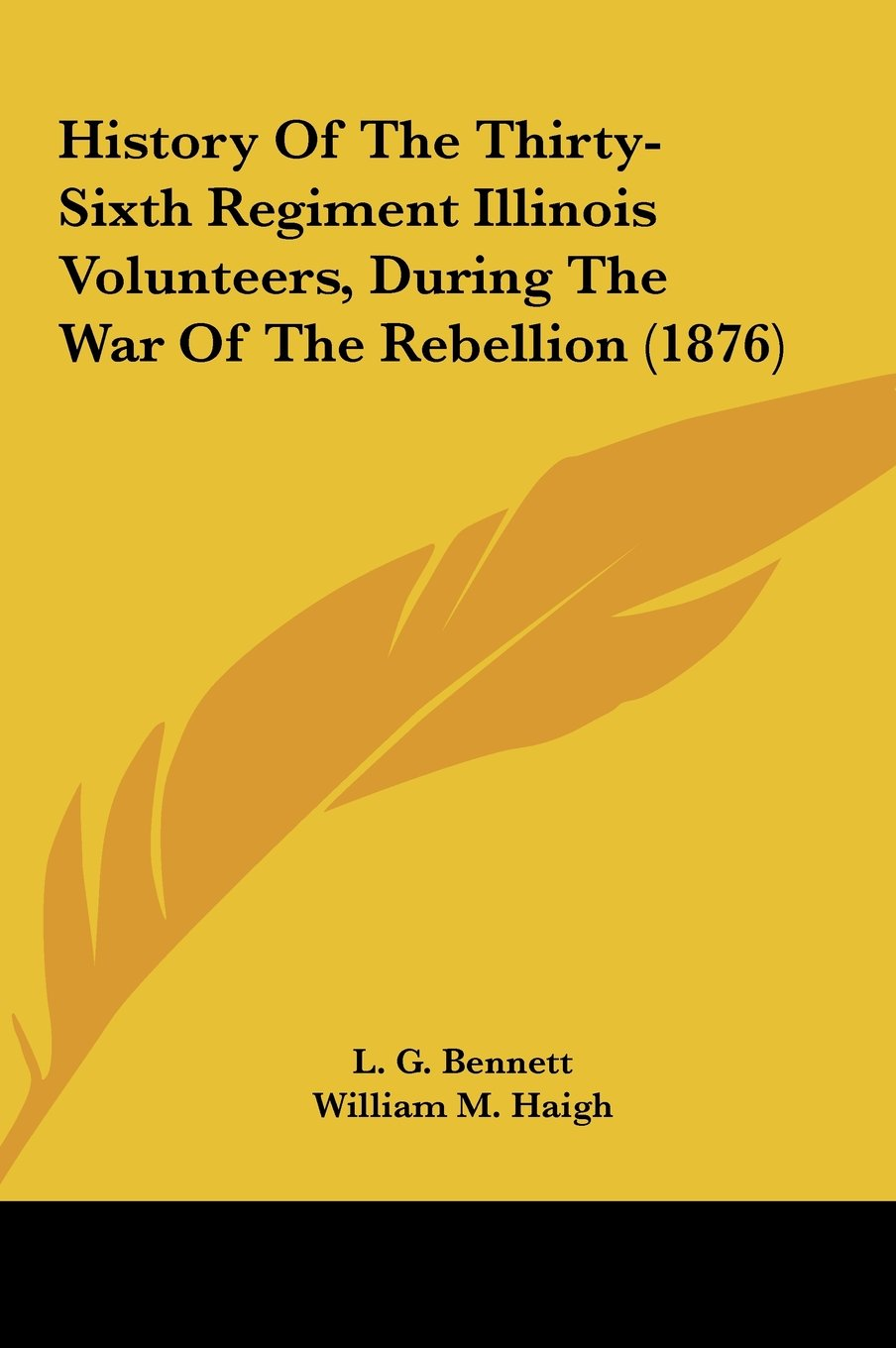 Read Online History of the Thirty-Sixth Regiment Illinois Volunteers, During the War of the Rebellion (1876) ebook