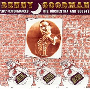 All the Cats Join in: Benny Goodman, His Orchestra: Amazon