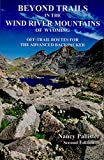 img - for Beyond Trails in The Wind River Mountains of Wyoming book / textbook / text book