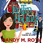 Heated Holiday: Bureau of Paranormal Investigation, Book 2 | Mandy M. Roth