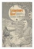 Livingstone's River, George Martelli, 0671204661