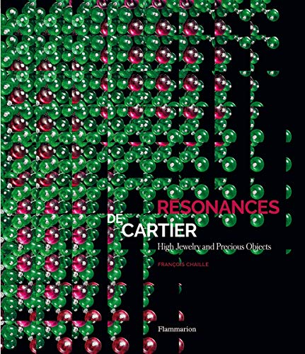 Image of Resonances de Cartier: High Jewelry and Precious Objects (STYLE ET DESIGN - LANGUE ANGLAISE)