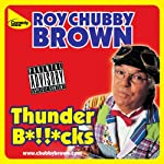 Thunder Bollocks | Roy Chubby Brown