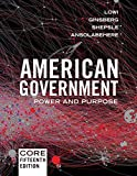 Book cover from American Government: Power and Purpose (Core Fifteenth Edition) by Stephen Ansolabehere