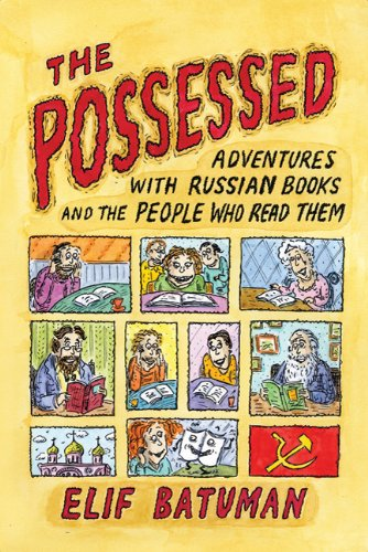,,DOCX,, The Possessed: Adventures With Russian Books And The People Who Read Them. events paises DELTA Ghana popular