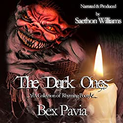 The Dark Ones: A Collection of Rhyming Poetry