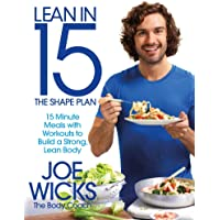 Lean in 15: The Shape Plan: 15 Minute Meals and Workouts to Build a Strong, Lean Body
