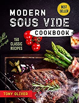 sous vide cookbook the complete sous vide cookbook for beginners and experts in sous vide