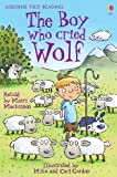 The Boy Who Cried Wolf: For tablet devices (Usborne First Reading: Level Three)