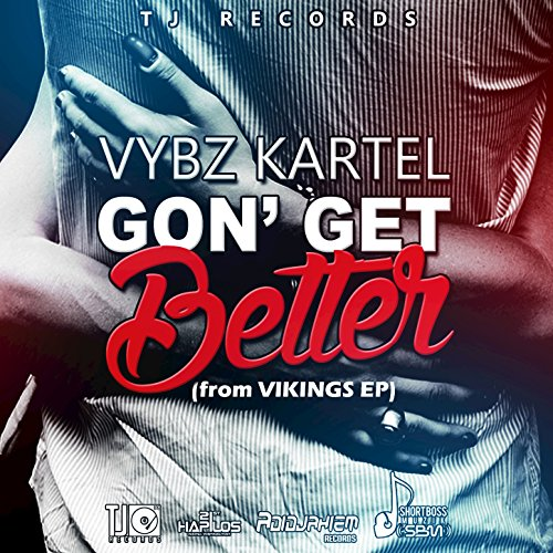 Amazon Gon Get Better Vybz Kartel MP3 Downloads