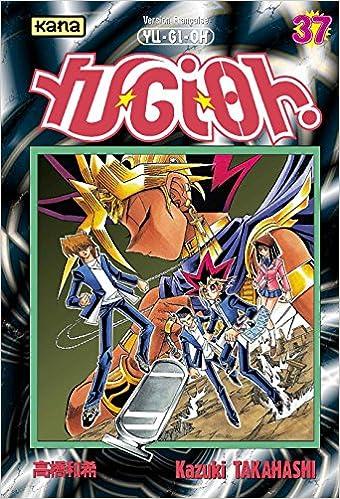 En ligne téléchargement gratuit Yu-Gi-Oh ! Tome 37 pdf, epub