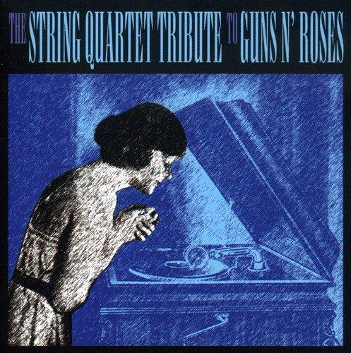 The String Quartet Tribute To Guns N