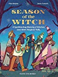 Season of the Witch: A Spellbinding History of