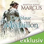 Das blaue Medaillon   Martha Sophie Marcus