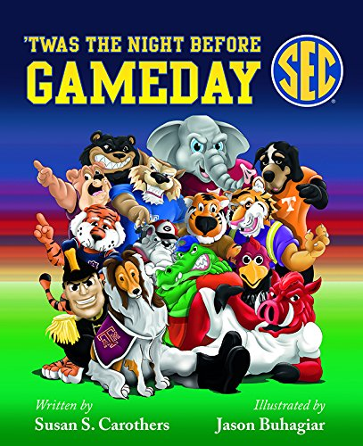 'Twas the Night Before Game Day SEC