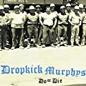 Dropkick Murphys - Do Or Die [Vinilo]<br>$1142.00