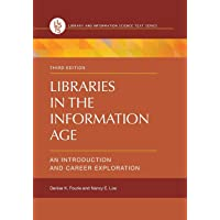 Libraries in the Information Age: An Introduction and Career Exploration, 3rd Edition