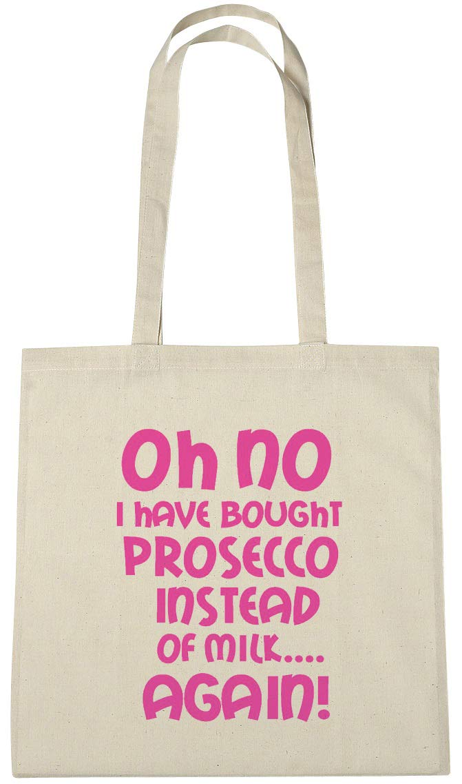 Oh No I Have Bought Prosecco Instead Of Milk Again Cotton Shopping Tote Bag, Novelty Secret Santa, Birthday, Christmas Gifts, Presents For Women Her Girls