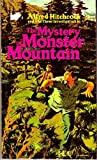 The Mystery of Monster Mountain, Mary V. Carey and Alfred Hitchcock, 0394842596