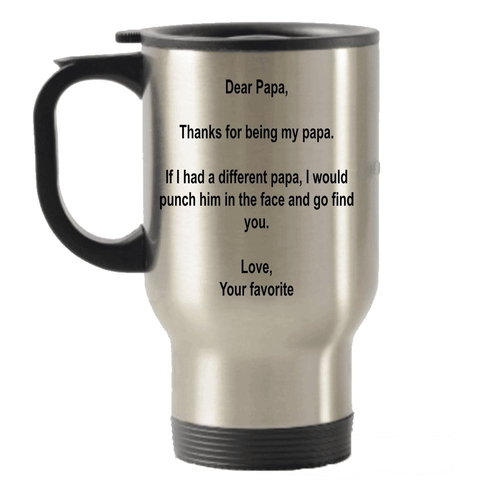 SpreadPassion Dear Papa Thanks for Being My Papa idea Stainless Steel Travel Insulated Tumblers Mug