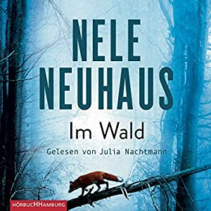 Im Wald (Bodenstein & Kirchhoff 8) Audiobook