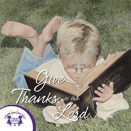 Give Thanks To The Lord (Give Thanks To The Lord)