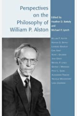 Perspectives on the Philosophy of William P. Alston (Studies in Epistemology and Cognitive Theory) Hardcover