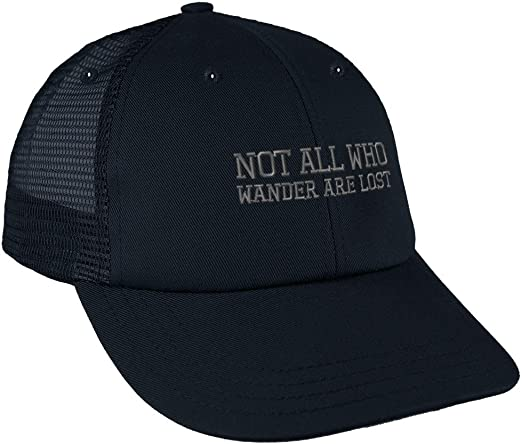Not All Who Wander are Lost Adjustable Baseball Caps Trucker Hat Sports Caps Black
