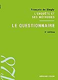 Le questionnaire : L'enquête et ses méthodes (Sociologie)