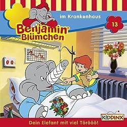 Benjamin im Krankenhaus (Benjamin Blümchen 13)