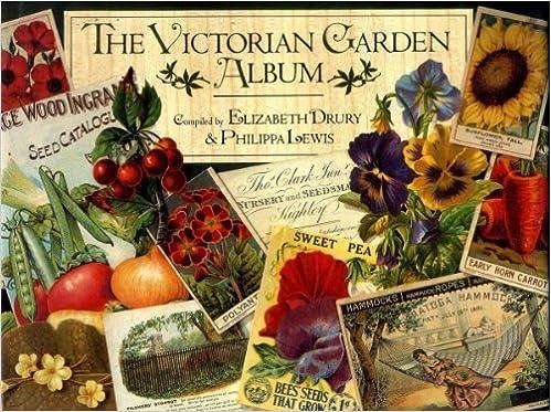 The Victorian Garden Album By Elizabeth Drury 1993 11 01 Amazon