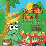 img - for Coomacka Island: Anansi Jr and the Mango Truck by Don P. Hooper (2006-11-08) book / textbook / text book