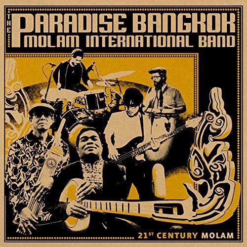 21ST CENTURY MOLAM by Paradise Bangkok Molam International Band (2014-12-17) ()