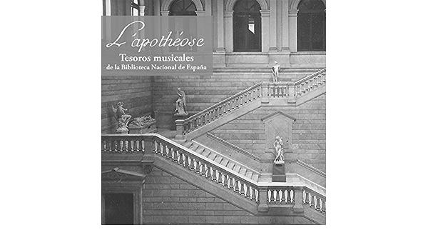 Tesoros musicales de la Biblioteca Nacional de España de LApothéose en Amazon Music - Amazon.es