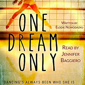 One Dream Only Audiobook
