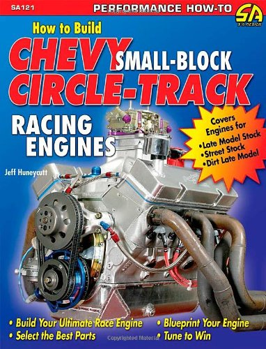 Circle Track Engine - How to Build Chevy Small-Block Circle-Track Racing Engines (Performance How-To)