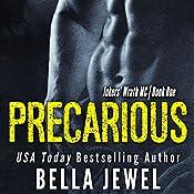 Precarious | Bella Jewel