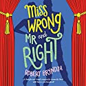 Miss Wrong and Mr Right Audiobook by Robert Bryndza Narrated by Jan Cramer