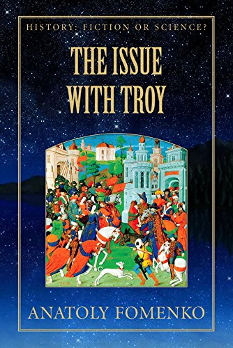 The Issue with Troy (History: Fiction or Science? Book 6) by [