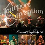 Live at Cropredy 2008 by Fairport Convention