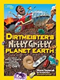 img - for Dirtmeister's Nitty Gritty Planet Earth: All about Rocks, Minerals, Fossils, Earthquakes, Volcanoes, & Even Dirt! (National Geographic Kids) by Steve Tomecek (2015-06-09) book / textbook / text book