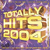 Totally Hits 2004 [Clean]