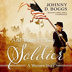 And There I'll Be a Soldier Audiobook